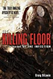 The Killing Floor (a novel of The Infection)