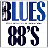 Blues 88's: Boogie-Woogie Piano Instrumentals
