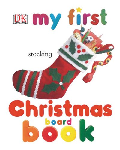 My First Christmas (My 1st Board Books) (Board book)