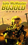 Komarr (A Miles Vorkosigan adventure) (0671017837) by Bujold, Lois McMaster