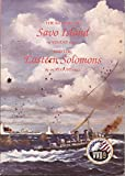 img - for The Battles of Savo Island, 9 August 1942 and the Eastern Solomons, 23-25 August 1942 (Combat Narratives: Solomon Islands Campaign) book / textbook / text book
