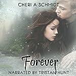Forever: The Fateful Vampire Series, Book 3 | Cheri Schmidt