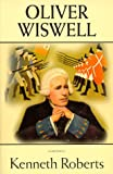 Oliver Wiswell (0892724684) by Roberts, Kenneth Lewis