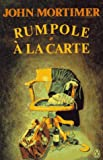 Rumpole a la Carte (0140156097) by John Mortimer