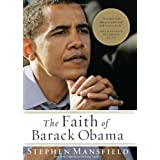 FAITH OF BARACK OBAMA THE HBby Stephen Mansfield