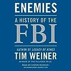Enemies: A History of the FBI Hörbuch von Tim Weiner Gesprochen von: Stefan Rudnicki