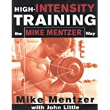 High-Intensity Training the Mike Mentzer Way ~ Mike Mentzer