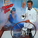 Tom Browne Tommy Gun - Expanded