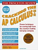 Cracking the AP Calculus AB & BC, 1997-98 (Annual) (0679769269) by Kahn, David
