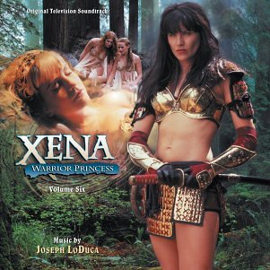Xena: Warrior Princess, Volume Six : Original Television Soundtrack