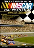 img - for On the Road with NASCAR : 2001 Road Atlas book / textbook / text book
