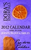 Dora's Essentials - 2012 Calendar (Book 2 of 4)