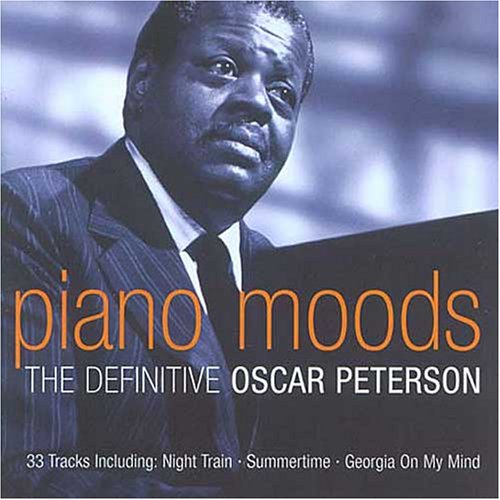 Oscar Peterson - Piano Moods: the Definitive Collection - Zortam Music