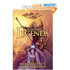 The Annotated legends (Dragonlance Legends) by Margaret Weis and Tracy Hickman