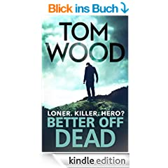 Better Off Dead: (Victor the Assassin 4) (English Edition)