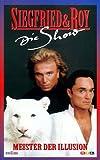 Siegfried & Roy - Die Show [VHS]