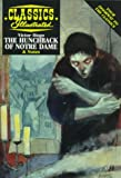 The Hunchback of Notre Dame (Classics Illustrated) (1578400678) by Victor Hugo