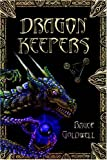 Dragon Keepers (Book 1 'Honor of the Tome')