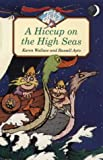 A Hiccup on the High Seas (Jets) (000675323X) by Wallace, Karen