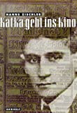 img - for Kafka geht ins Kino (German Edition) book / textbook / text book
