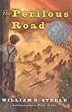 The Perilous Road (Odyssey Classics (Pb)) (0756935903) by Steele, William O.