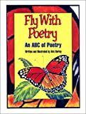 img - for Fly With Poetry (Turtleback School & Library Binding Edition) book / textbook / text book