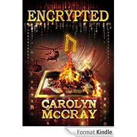 Encrypted: An Action-Packed Techno-Thriller: From the author of the blockbuster Betrayed series (Robin Hood Hacker Book 1) (English Edition)