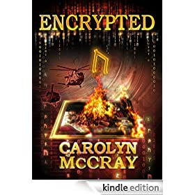 Encrypted: An Action-Packed Techno-Thriller: From the author of the blockbuster Betrayed series (Robin Hood Hacker Book 1)