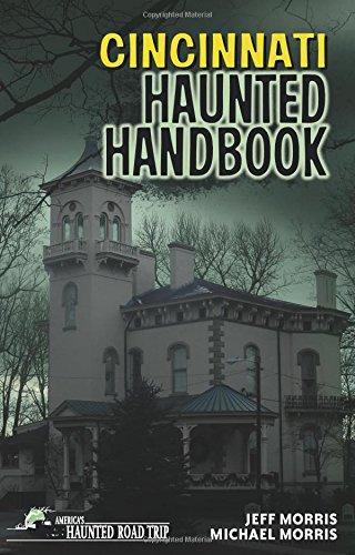 Cincinnati Haunted Handbook