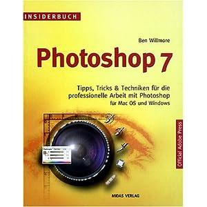 eBook Cover für  Insiderbuch Photoshop 7 Tips Tricks amp Techniken f uuml r die professionelle Arbeit mit Photoshop f uuml r Mac OS und Windows Tips Tricks und Techniken f uuml r die professionelle Arbeit mit Photoshop