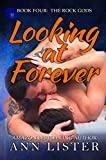 Looking At Forever (The Rock Gods Book 4) (English Edition)