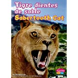 Tigre Dientes de Sable/Sabertooth Cat (Dinosaurs and Prehistoric Animals)