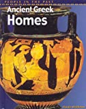 img - for Ancient Greek Homes (People in the Past) book / textbook / text book