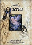 Brian Froud Good Faeries/Bad Faeries