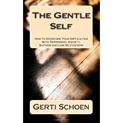 Learn more about the book, The Gentle Self: How to Overcome Your Difficulties with Depression, Anxiety, Shyness, and Low Self-Esteem
