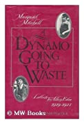 Dynamo Going to Waste: Letters to Allen Edee, 1919-1921 by Margaret Mitchell cover image