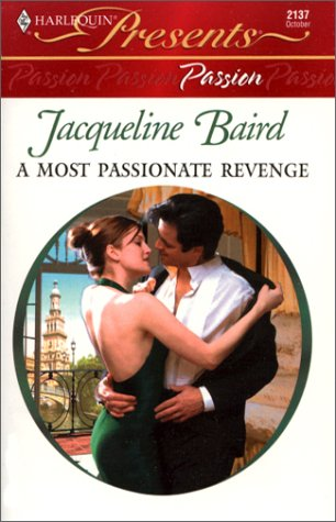 Image for Most Passionate Revenge (Presents Passion) (Presents, 2137)