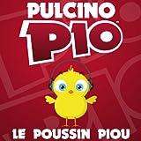 Le poussin Piou (French Version)