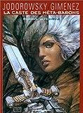 echange, troc Alexandro Jodorowsky - La Caste des méta-barons, tome 2 : Honorata la trisaïeule