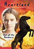 Out of the Darkness (Heartland (Scholastic Paperback))