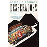 Desperadoesby Joseph O'Connor