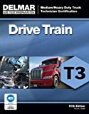 img - for ASE Test Preparation - T3 Drive Train (Medium/Heavy Duty Truck Technician Certification) book / textbook / text book