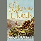 Lake in the Clouds Hörbuch von Sara Donati Gesprochen von: Kate Reading