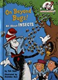 On Beyond Bugs (Cat in the Hat's Learning Library) (000711110X) by Rabe, Tish