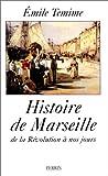 Histoire de Marseille: De la Revolution a nos jours (French Edition) (2262013306) by Temime, Emile