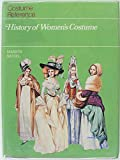 History of Women's Costume (Costume Reference)