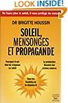 Soleil, mensonges et propagande