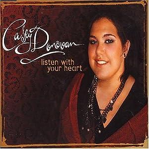 Casey Donovan - Listen With Your Heart