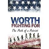 Worth Fighting For ~ Steve Alpert