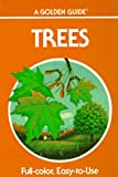 Trees: A Guide to Familiar American Trees (Golden Guides) (0307240568) by Herbert Spencer Zim